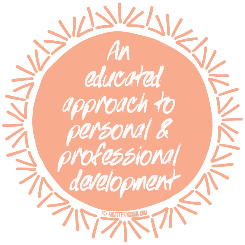 An educated approach to personal and professional development