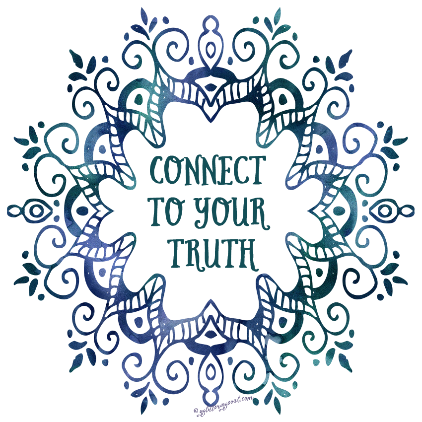 Connect to your truth