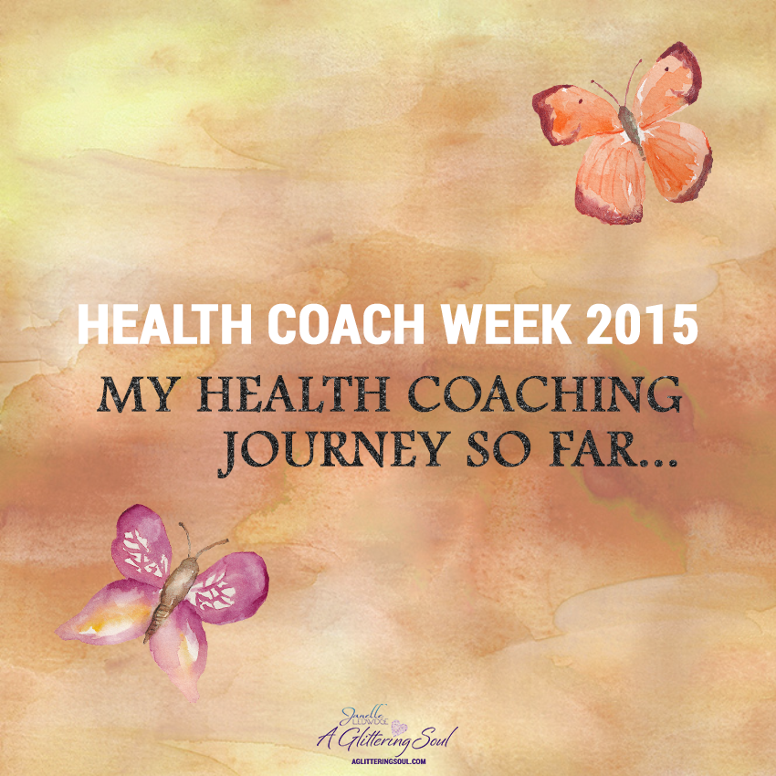 Health Coach Week My Health Coaching Journey so far FINAL