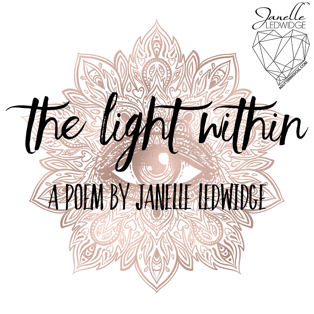 Poem The Light Within by Janelle Ledwidge