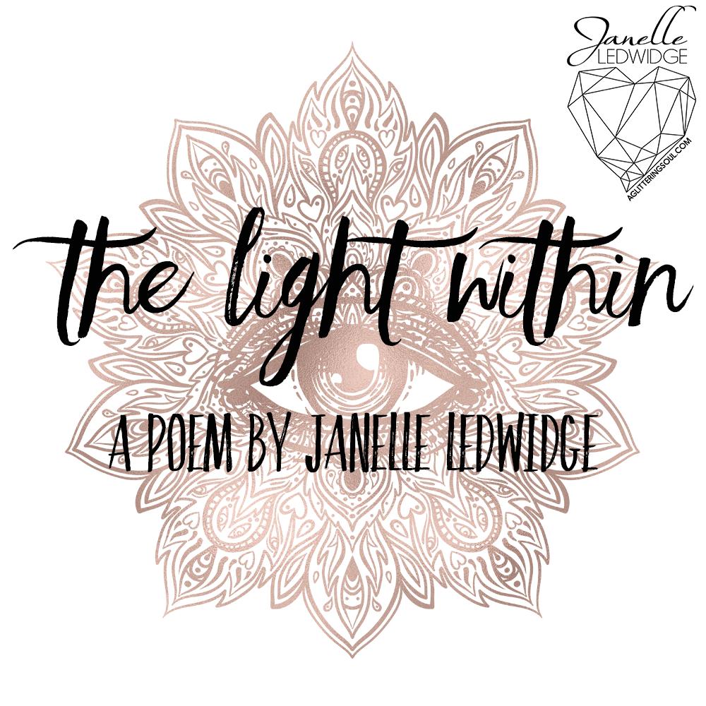 Poem The Light Within by Janelle Ledwidge