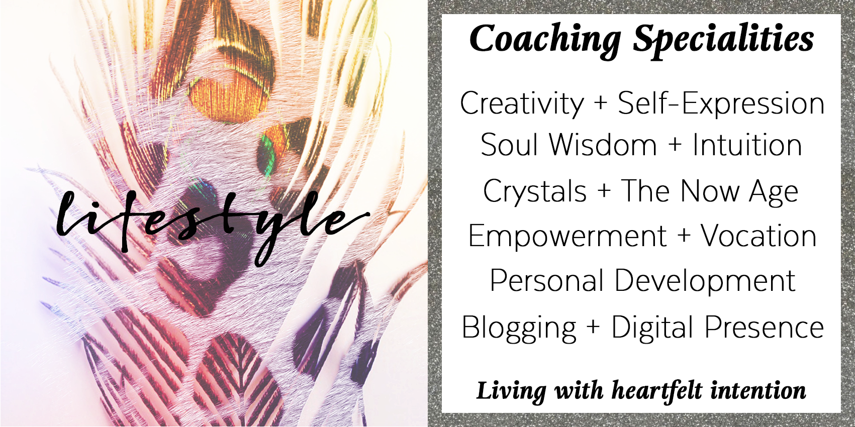 Lifestyle, life coaching specialties